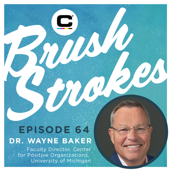 Brush Strokes Podcast - Episode 64 - Dr. Wayne Baker