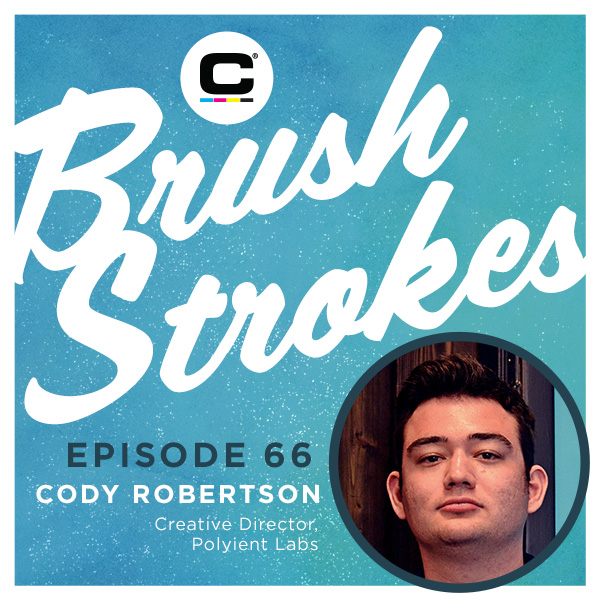 Brush Strokes Episode 66 - Cody Robertson