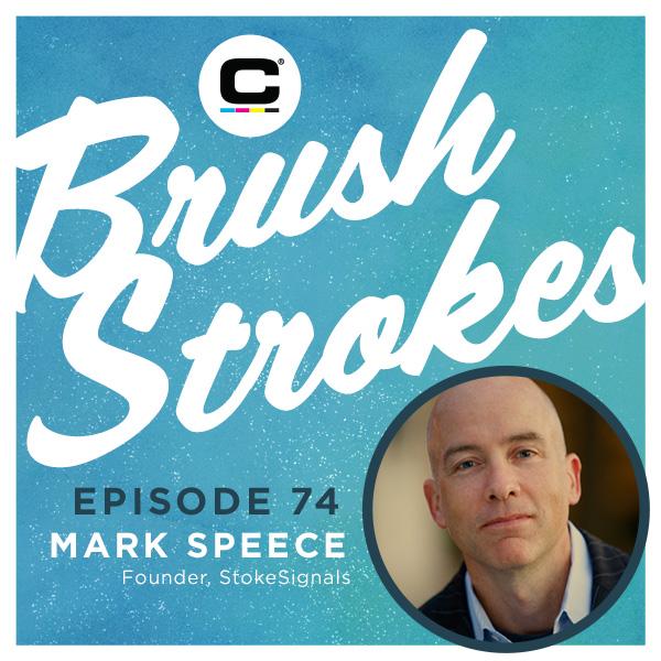 Brush Strokes | Episode 74 - Mark Speece
