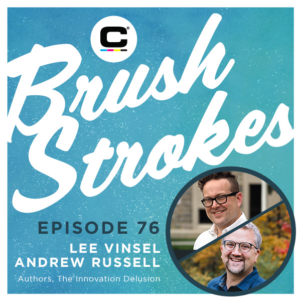 Brush Strokes | Episode 76 - Lee Vinsel & Andre Russell