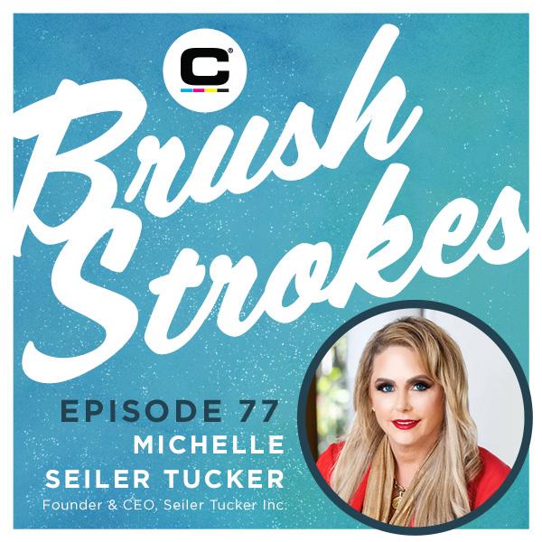 Brush Strokes | Episode 77 - Michelle Seiler Tucker